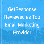 GetResponse Reviewed as Top Email Marketing Provider