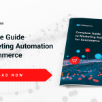 Complete Guide to Marketing Automation for Ecommerce [New Ebook]